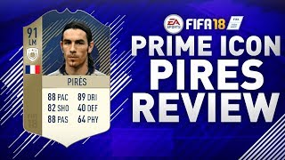 PRIME ICON PIRES (91) REVIEW!!! | FIFA 18 PRIME ICON PIRES PLAYER REVIEW