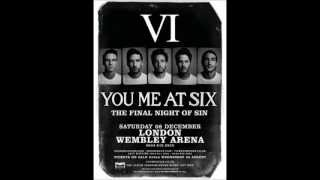 You Me At Six - Underdog (Final Night of Sin at Wembley Arena)
