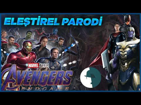 Avengers End Game - Eleştirel Parodi