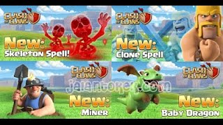 New Miner,Baby dragon and skeleton spell,clone spell - Clash of Clans Update