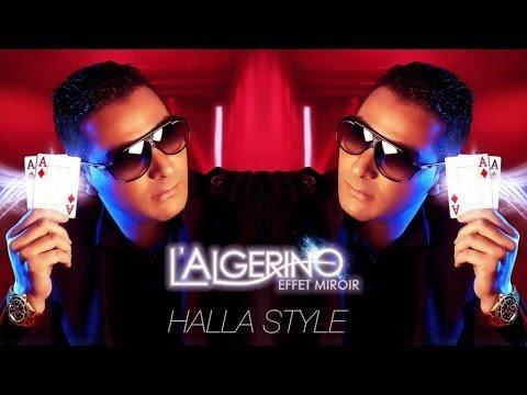 L'Algérino Feat. Cheb Khalass - Halla Style (son)