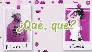Pharrell Williams X Camila Cabello - Sangria Wine [Lyrics]
