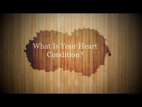 What Is Your Heart Condition?