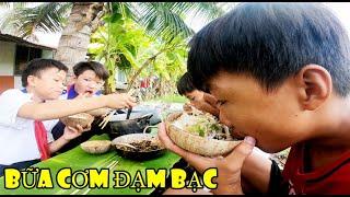 Bữa Cơm Đạm Bạc Đồng Quê Cùng Team Anh Ba Phải TV Đầy Thú Vị...
