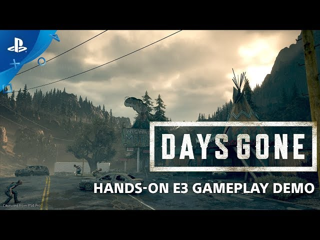 Days Gone E3 2018 Hands-On Gameplay | PlayStation Live From E3