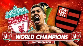 CHAMPIONS OF THE WORLD | Liverpool 1-0 Flamengo Match Reaction