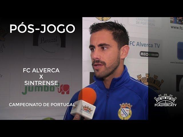FC Alverca vs Sintrense - Reações ao jogo