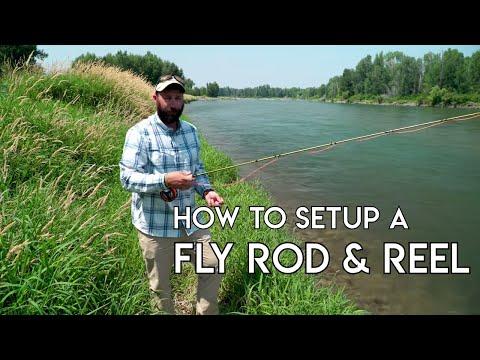 How To Setup A Fly Rod & Reel