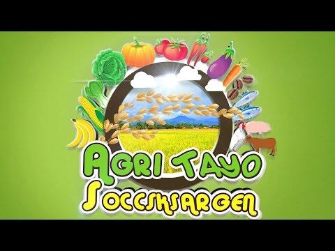 Agri Tayo SOCCSKSARGEN Episode 33