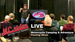 MCrider Live: My presentation from the Motorcycle Camping and Adventure Touring Show