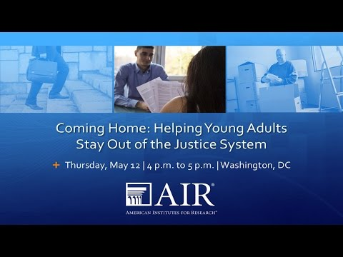 Coming Home: Helping Young Adults Stay Out of the Justice Sy