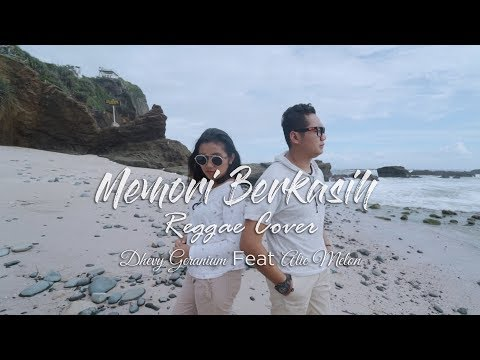 Free Download Memori Berkasih (reggae Cover) - Dhevy Geranium Ft Alie Melon Mp3 dan Mp4