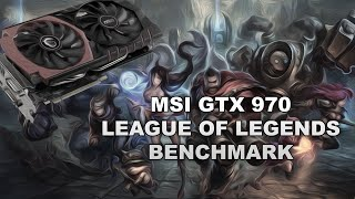 MSI GTX 970 League Of Legends Benchmark | Stock Speeds | Max Settings