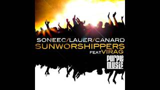 Soneec & Lauer & Canard feat. Virág - Sun Worshippers (No!end & B-Sensual remix)