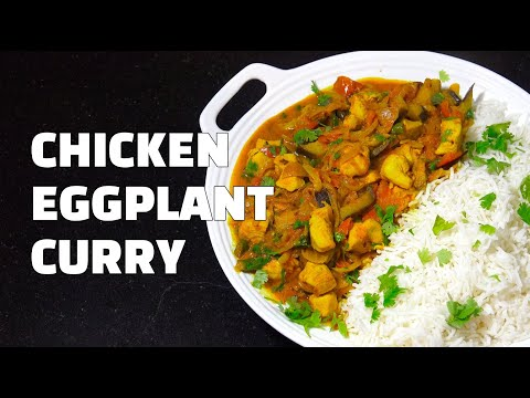 Chicken Eggplant Curry - Chicken Curry Recipe - Indian Chicken Curry Youtube