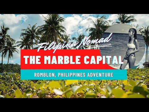 Marble Capital of the Philippines--ROMBLON!