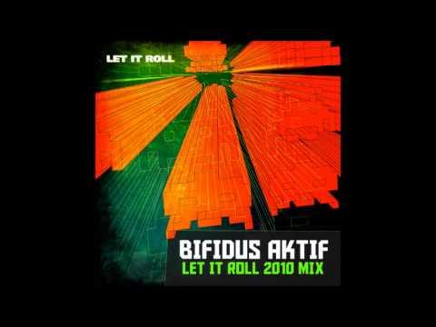 Bifidus Aktif - Let It Roll 2010 mix