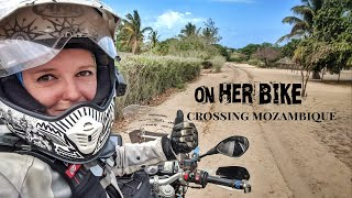 Crossing Mozambique. On Her Bike Around the World. Episode 81