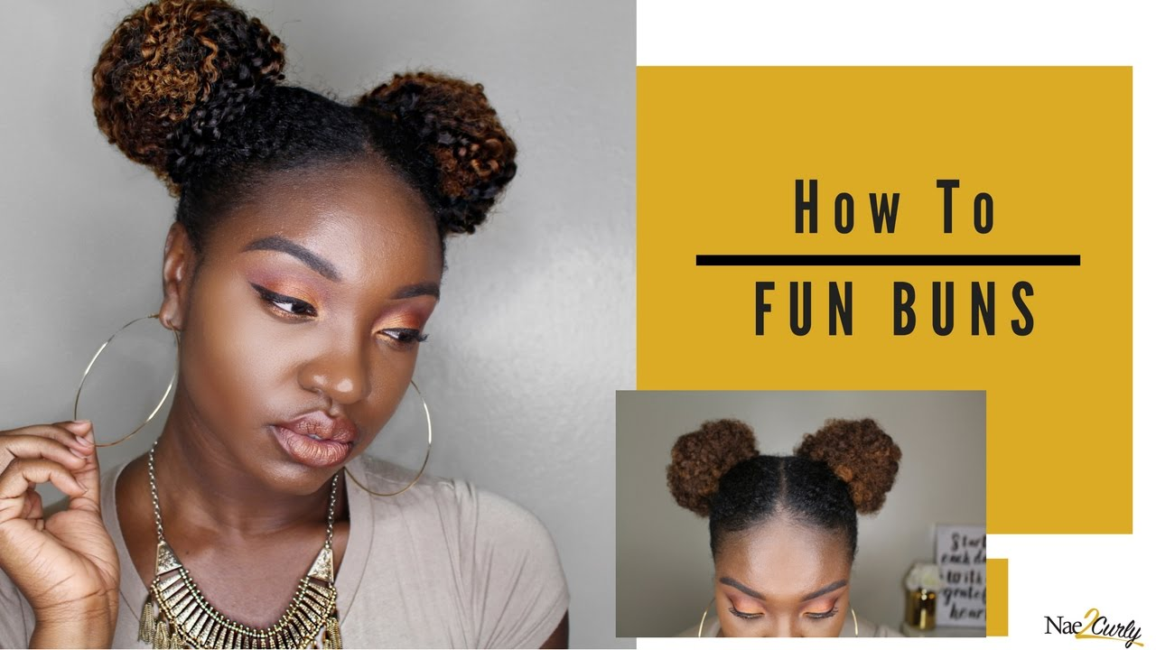 fun buns natural hair