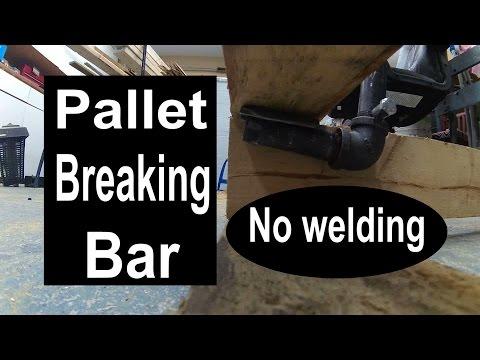 Pallet breaking bar....no welding required!