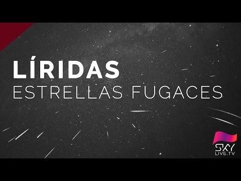 Estrellas fugaces - Líridas 2017 en directo