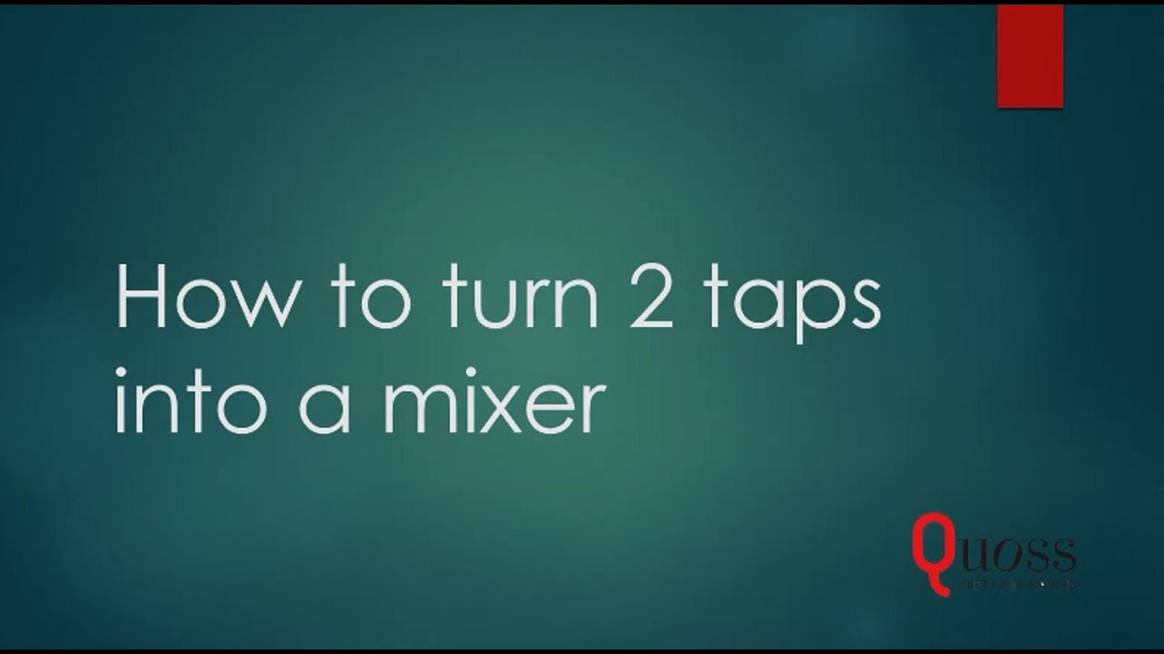 How to Turn 2 Taps Into a Mixer - YouTube