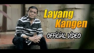 Didi Kempot - Layang Kangen (Official Video) New Release 2018