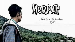 Download Merpati band-sekilas bayangmu hadir(lirik)