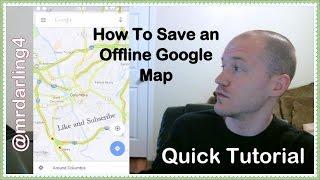tutorial how to save offline google maps
