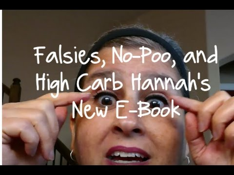 Falsies, No-Poo, And High Carb Hannah's New E-Book | Mrs. Plant
