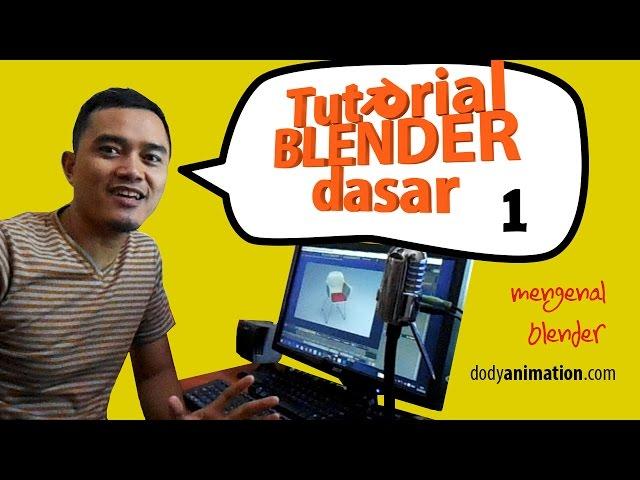 Tutorial blender dasar (bag 1)