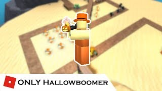 How far can You go with ONLY Hallowboomer? | Tower Battles [ROBLOX]