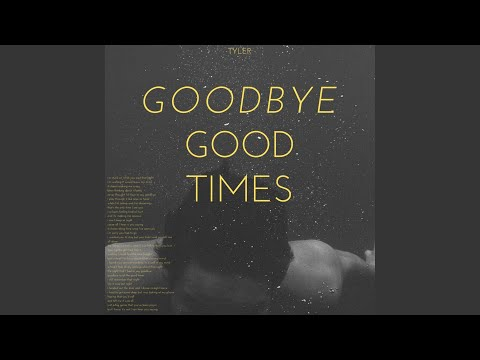 Goodbye Good Times mp3