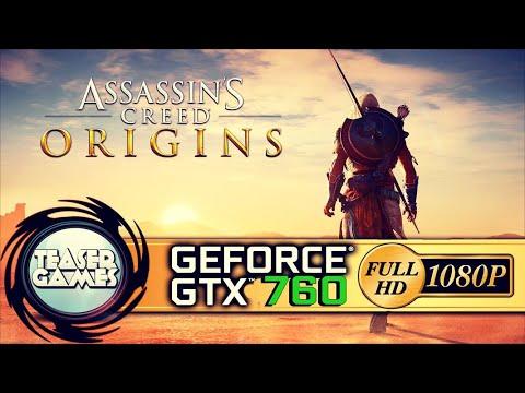 ASSASSIN'S CREED ORIGINS | GTX 760 BENCHMARK | 1080P