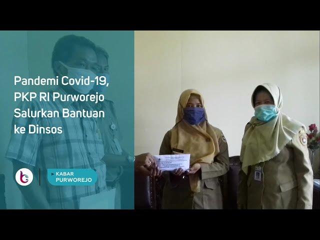 Pandemi Covid-19, PKP RI Purworejo Salurkan Bantuan ke Dinsos