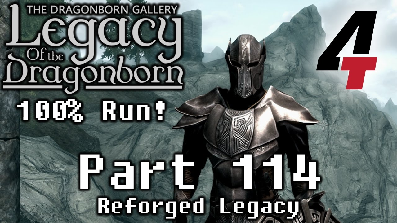 Legacy of the Dragonborn (Dragonborn Gallery) - Part 114: Reforged Legacy