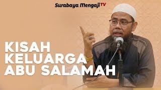 Download Video Kisah Keluarga Abu Salamah - Ustadz Zainal Abidin, Lc, MM MP3 3GP MP4