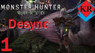 Monster Hunter World: The Desync of DOOM