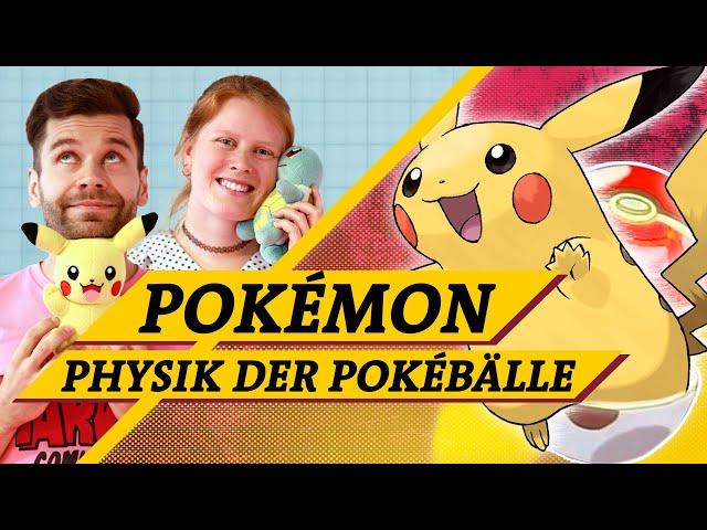 Pokémon: Was Einstein mit Pokébällen zu tun hat (Science vs. Fiction feat. @PokémontutorialTV)