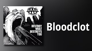 Against All Authority // Bloodclot