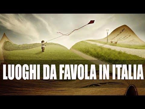 Luoghi da favola in Italia