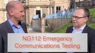 NG112 Emergency Communications Testing