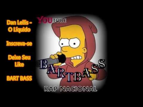 Dan Lellis - O Líquido (Download+Letra) BART BASS