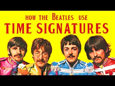 How The Beatles use Time Signatures