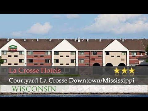 Courtyard La Crosse Downtown/Mississippi Riverfront - La Crosse Hotels, Wisconsin