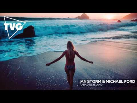 Ian Storm & Michael Ford - Paradise Island