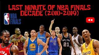 Last Minute Of NBA Finals 2010-2019 (Decade)