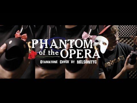 Phantom Of The Opera (Otamatone Cover by NELSONTYC)