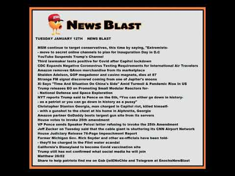 Tuesday, January 12, 2021 News Blast. #NBR #NewsBlastReadings #Enoch