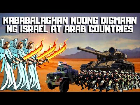 MGA MILAGRO NOONG DIGMAAN NG ISRAEL AT ARAB COUNTRIES #boysayotechannel